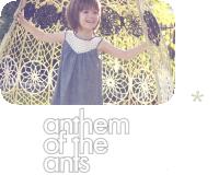 アンセムオブジアンツ,anthemoftheants